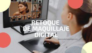 retoque digital maquillaje